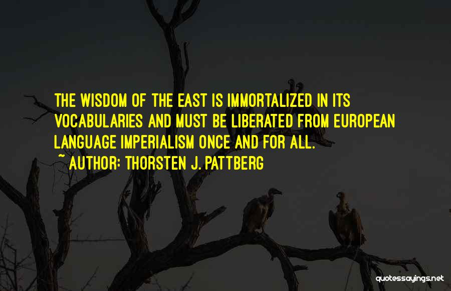 European Imperialism Quotes By Thorsten J. Pattberg