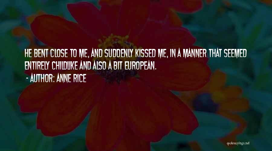 European Quotes By Anne Rice