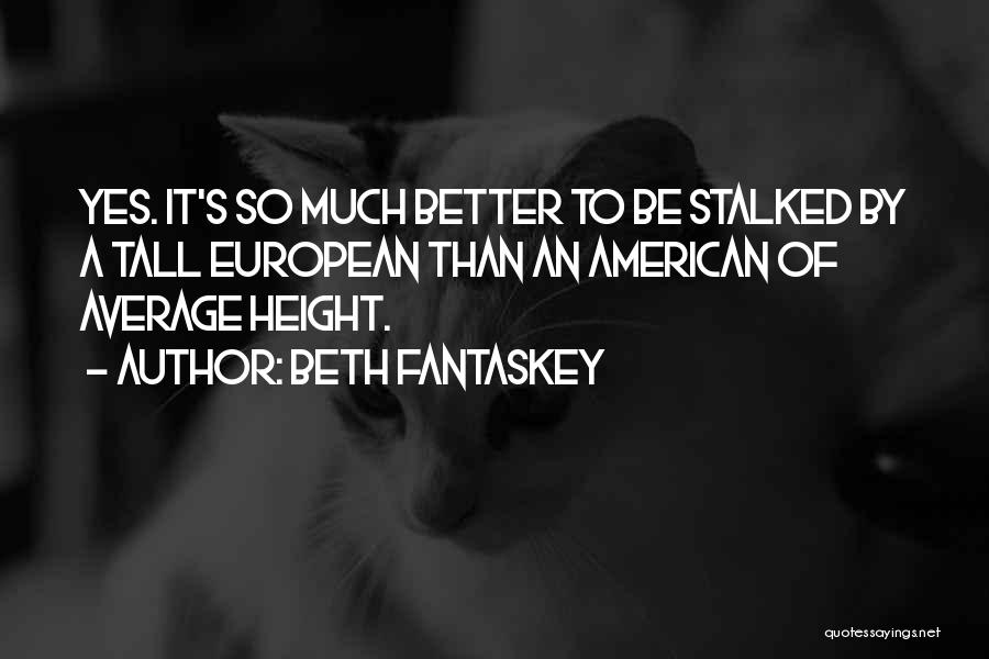 European Quotes By Beth Fantaskey