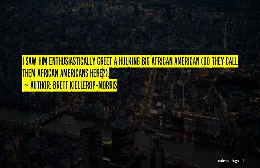 European Quotes By Brett Kiellerop-Morris