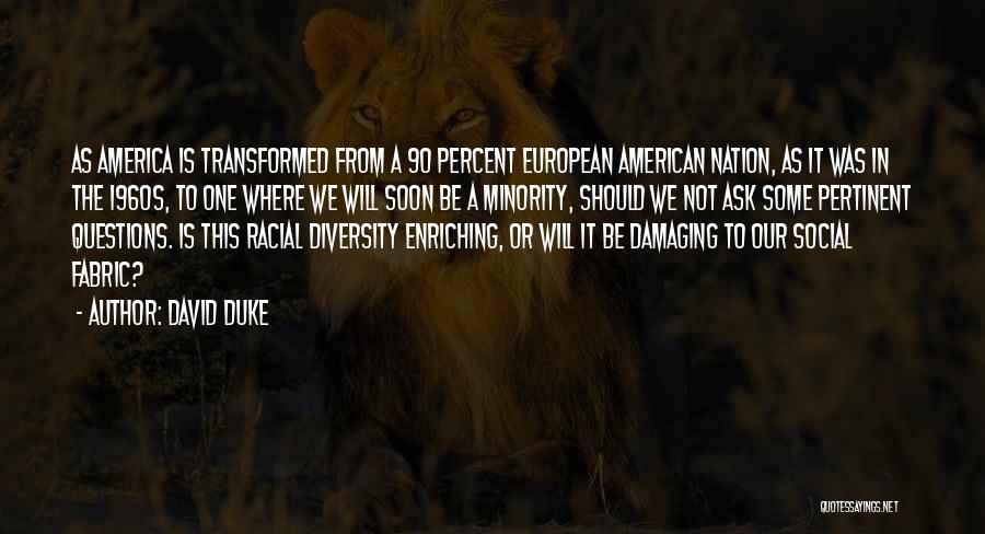European Quotes By David Duke