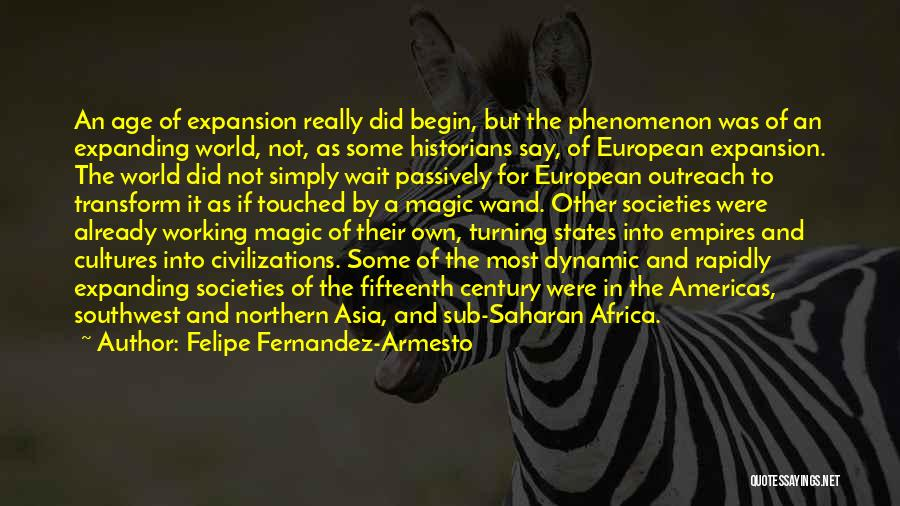 European Quotes By Felipe Fernandez-Armesto