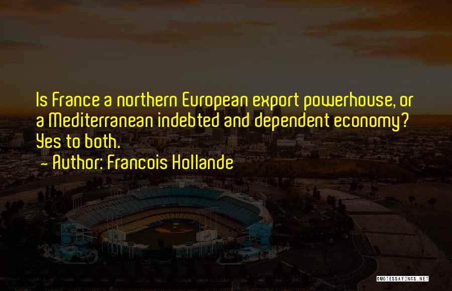 European Quotes By Francois Hollande