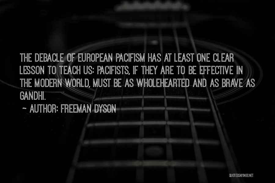 European Quotes By Freeman Dyson