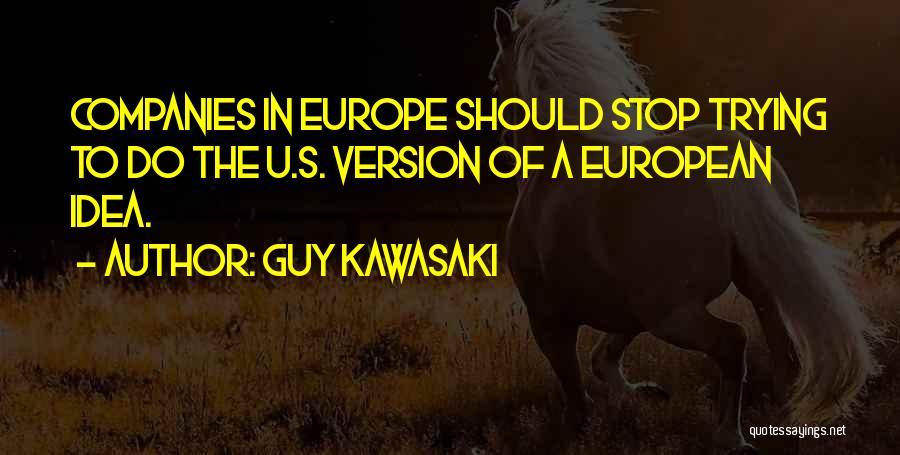 European Quotes By Guy Kawasaki