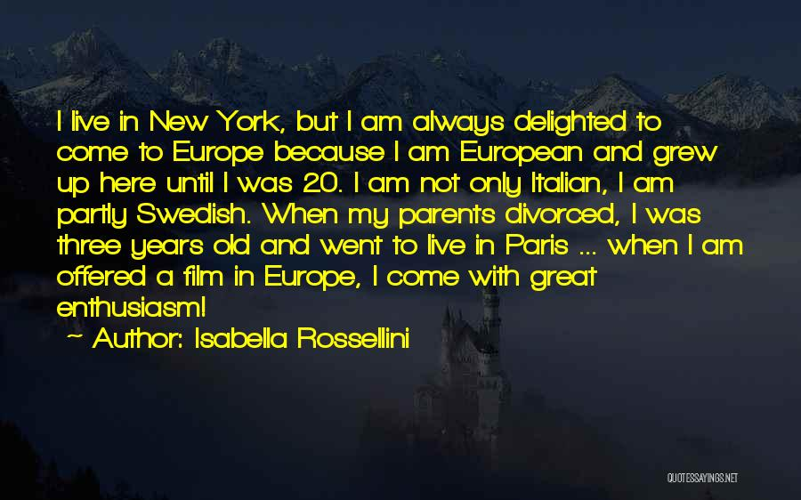 European Quotes By Isabella Rossellini