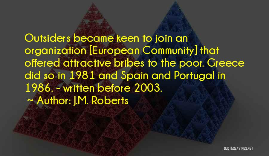 European Quotes By J.M. Roberts