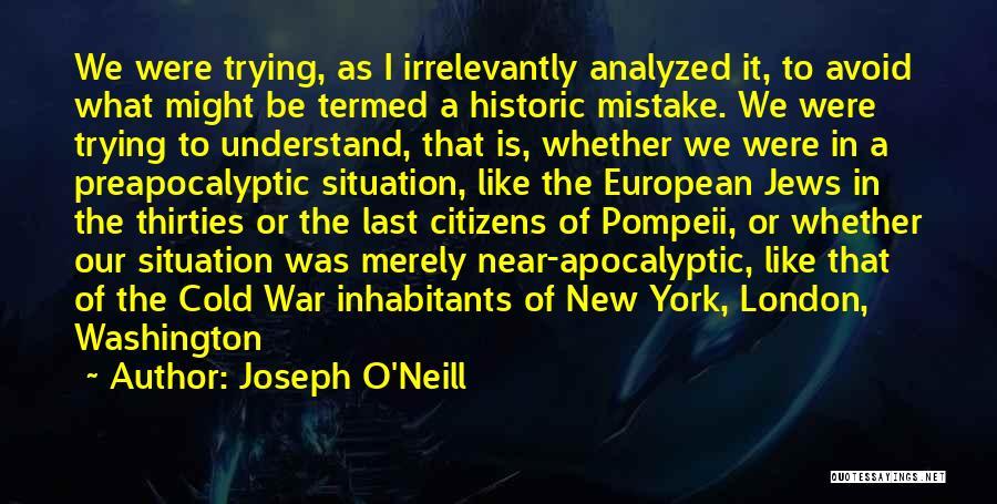 European Quotes By Joseph O'Neill