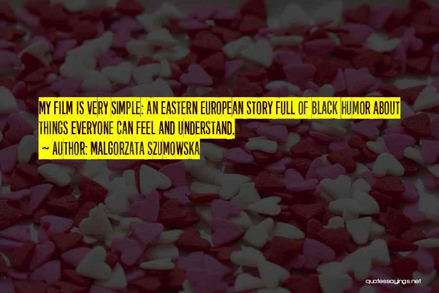 European Quotes By Malgorzata Szumowska