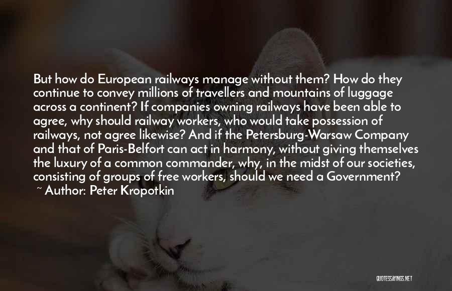 European Quotes By Peter Kropotkin