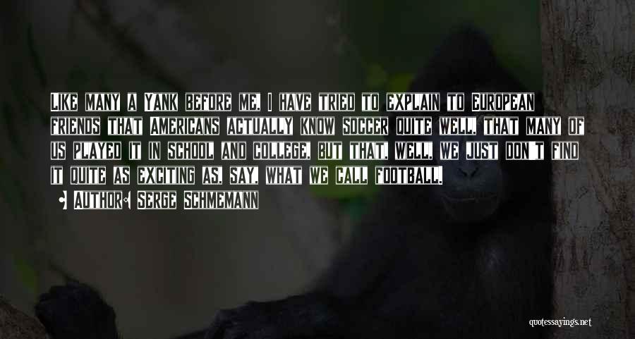 European Quotes By Serge Schmemann