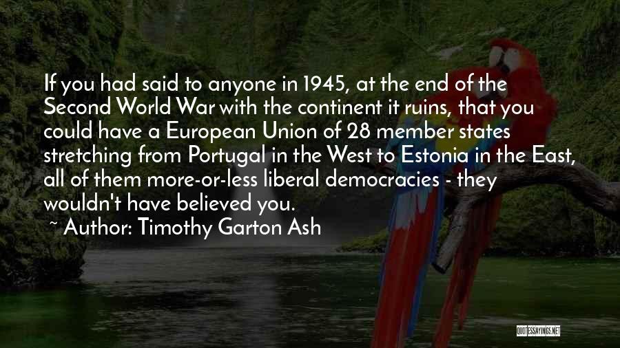 European Quotes By Timothy Garton Ash