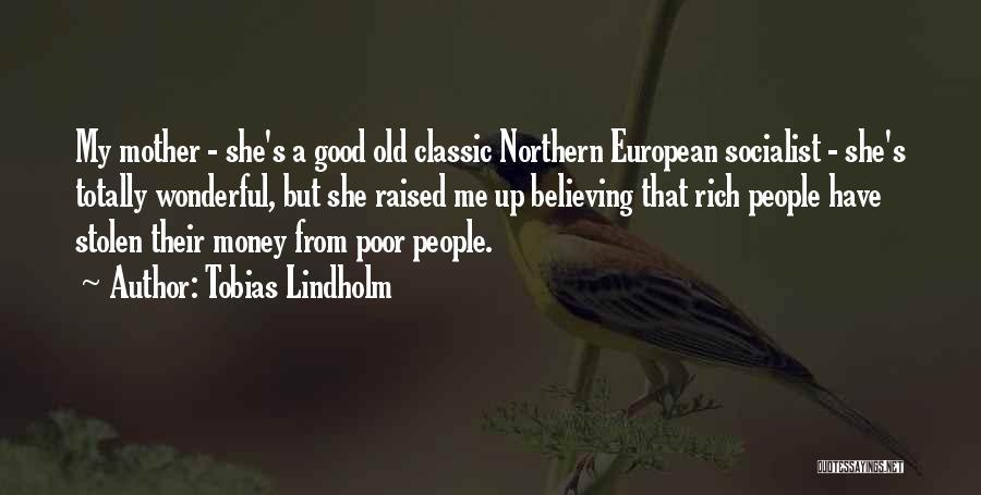 European Quotes By Tobias Lindholm