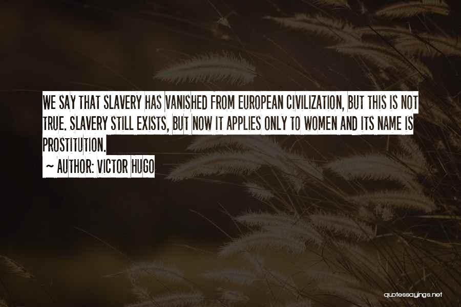 European Quotes By Victor Hugo