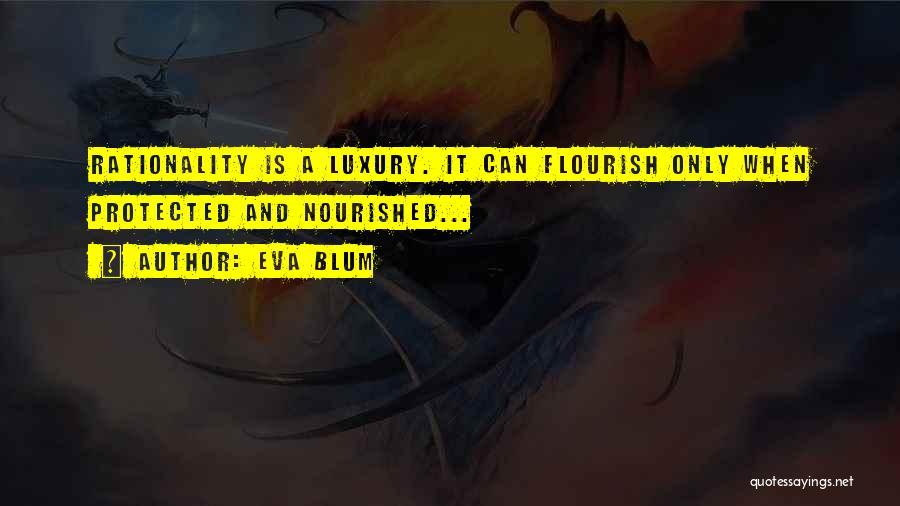 Eva Blum Quotes 1441458