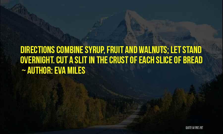 Eva Miles Quotes 2090968