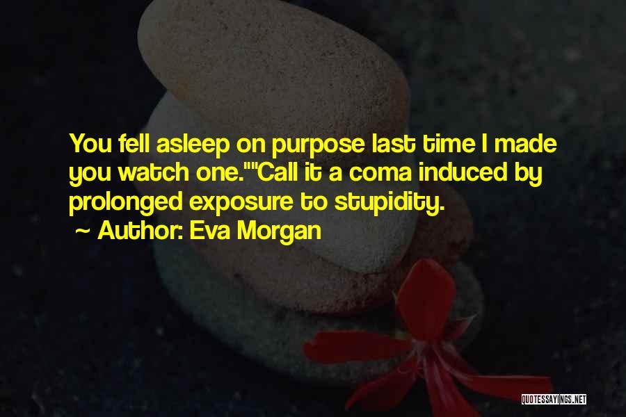 Eva Morgan Quotes 1863525