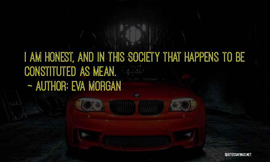 Eva Morgan Quotes 2070971