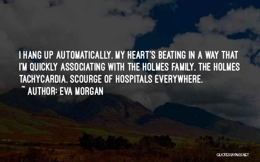 Eva Morgan Quotes 387540