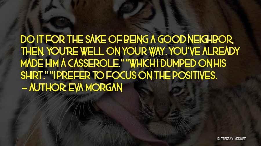Eva Morgan Quotes 690471