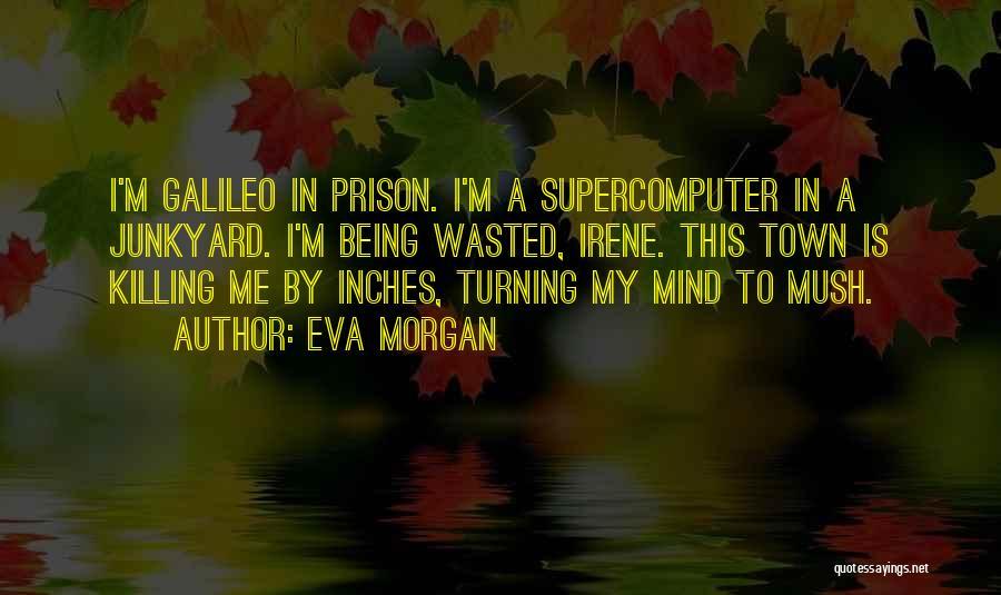 Eva Morgan Quotes 780351