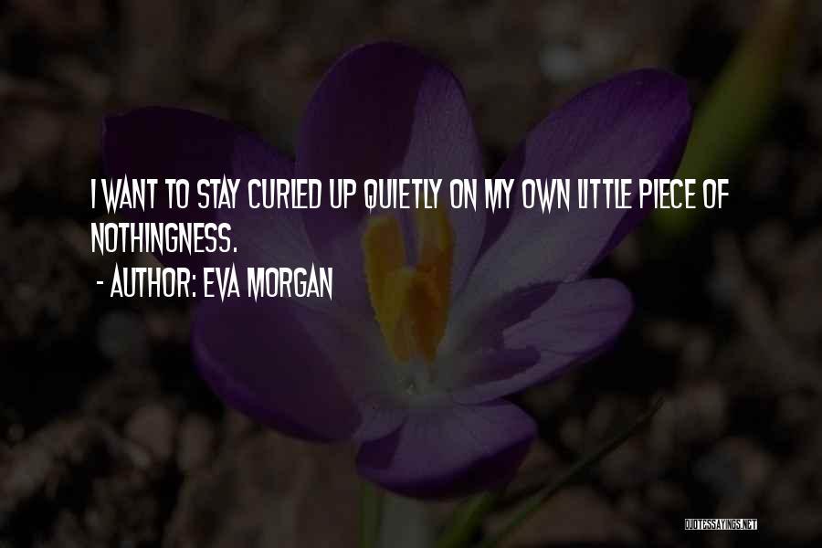 Eva Morgan Quotes 804994