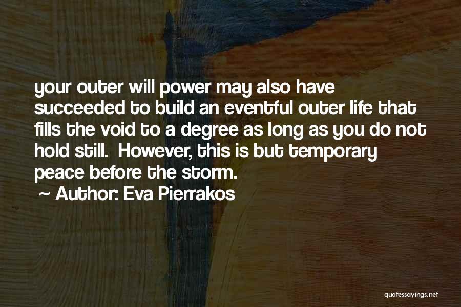 Eva Pierrakos Quotes 1801660