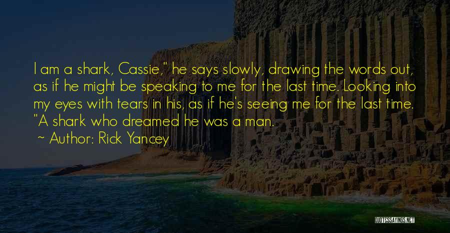 Evan And Cassie Quotes By Rick Yancey