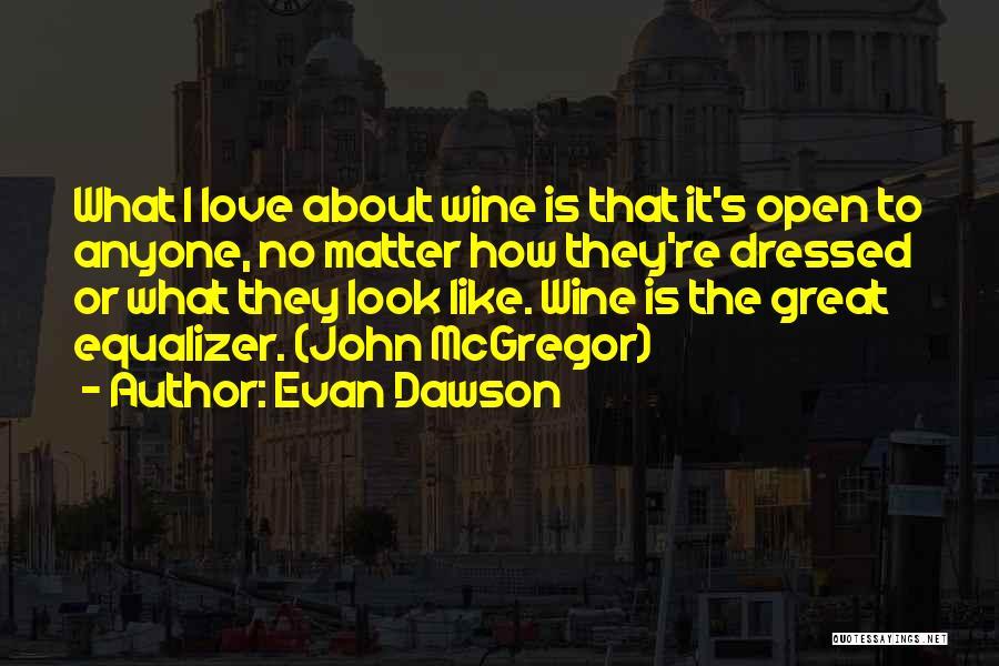 Evan Dawson Quotes 1605931