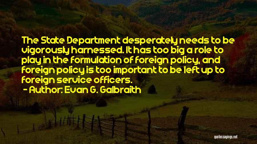 Evan G. Galbraith Quotes 2011029