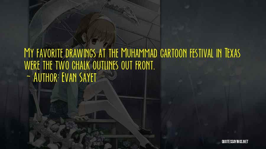 Evan Sayet Quotes 1208612