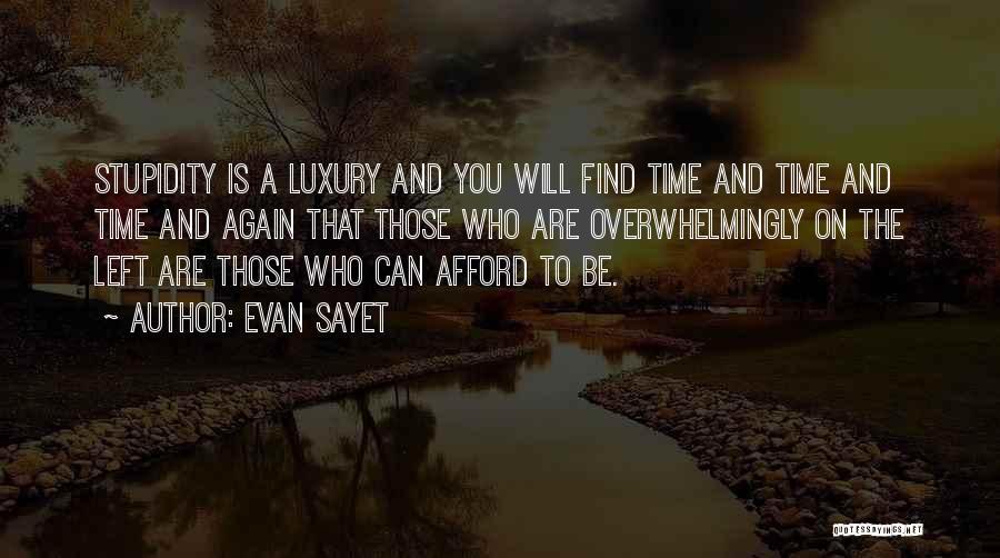 Evan Sayet Quotes 1626517