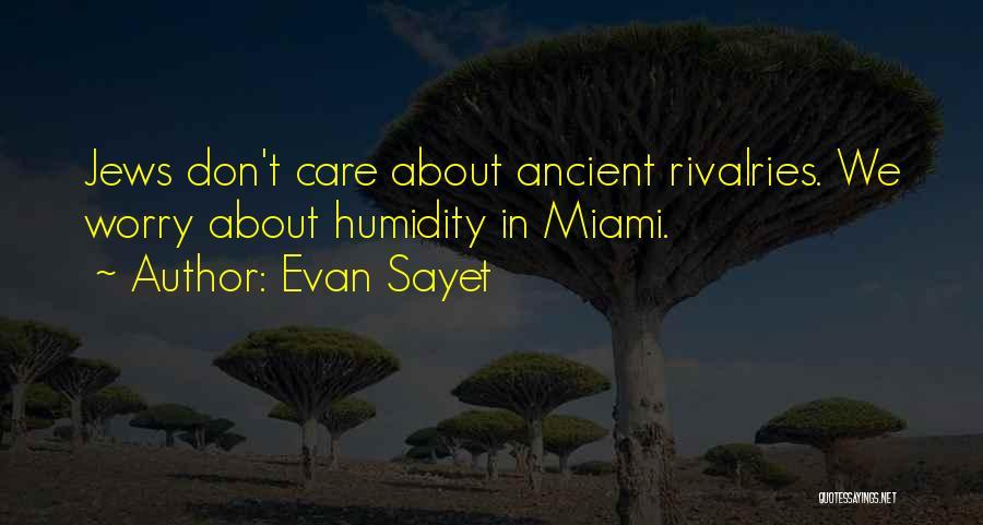 Evan Sayet Quotes 271434
