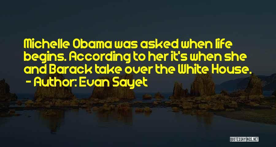 Evan Sayet Quotes 471688