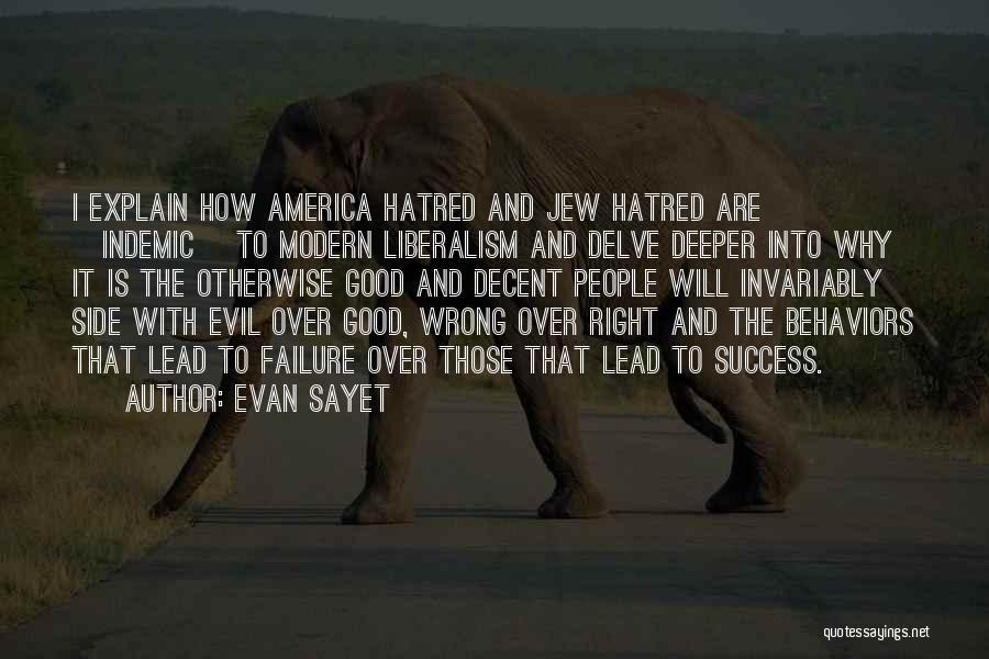 Evan Sayet Quotes 700761