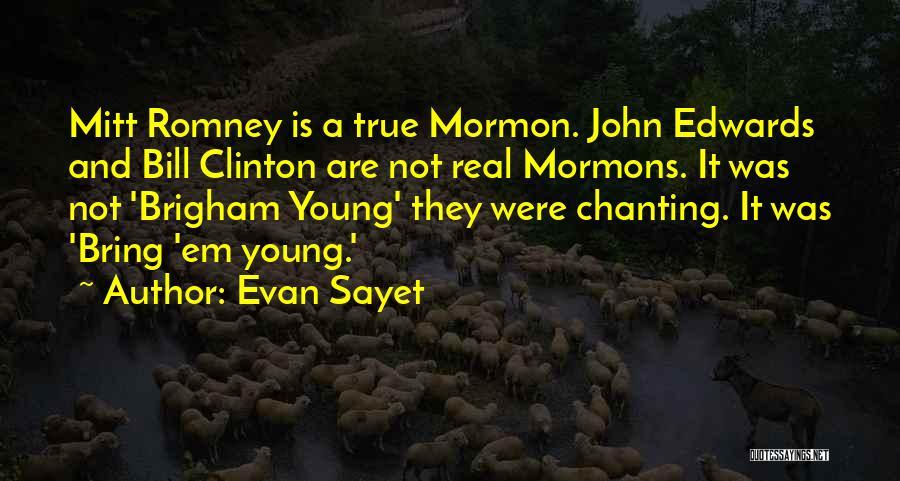 Evan Sayet Quotes 799008
