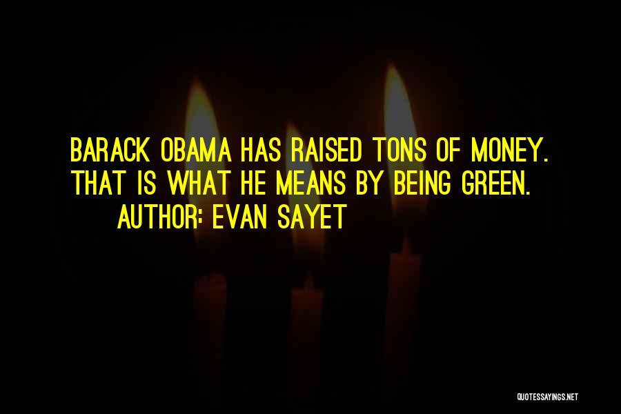 Evan Sayet Quotes 805014