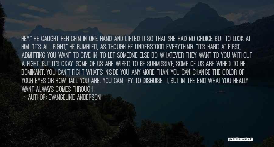 Evangeline Anderson Quotes 1022676