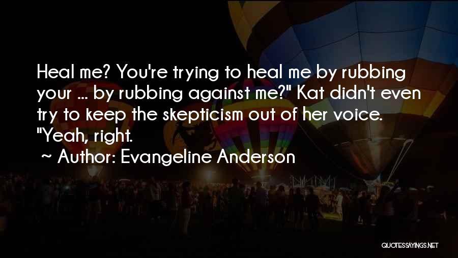 Evangeline Anderson Quotes 1063702
