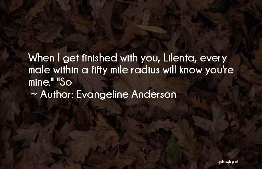 Evangeline Anderson Quotes 1329244