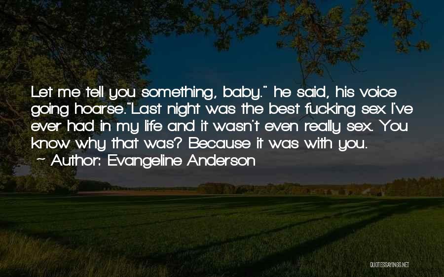 Evangeline Anderson Quotes 144582