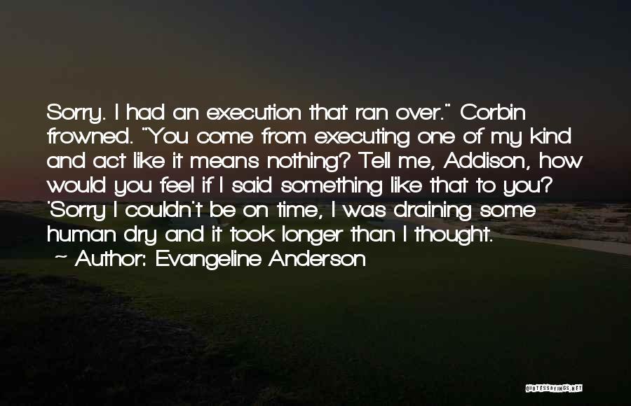 Evangeline Anderson Quotes 1494926