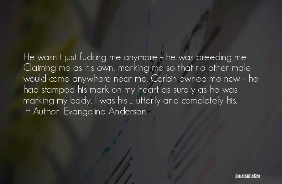 Evangeline Anderson Quotes 1943236