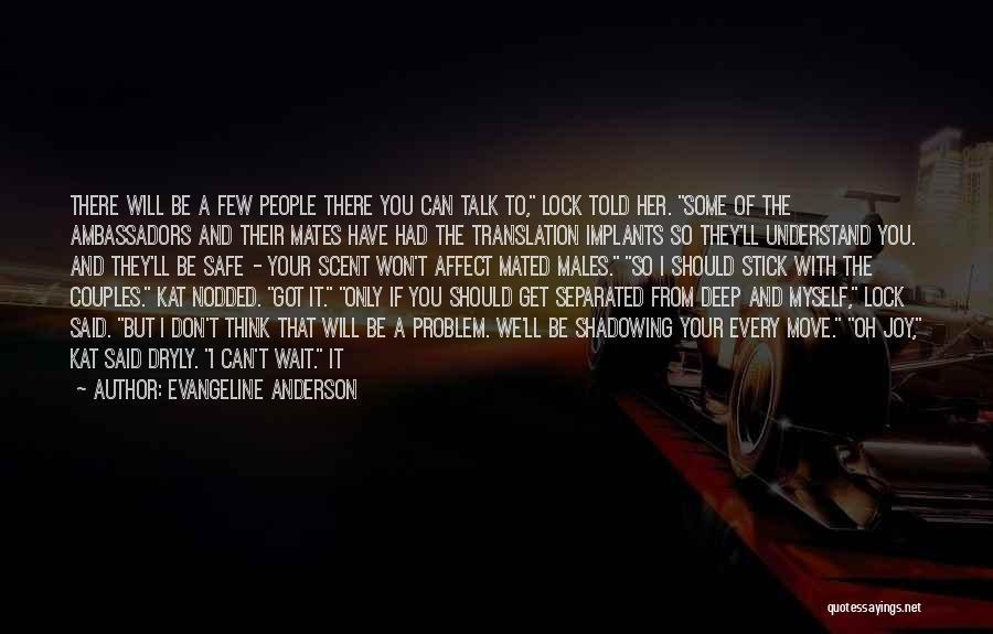 Evangeline Anderson Quotes 2041966