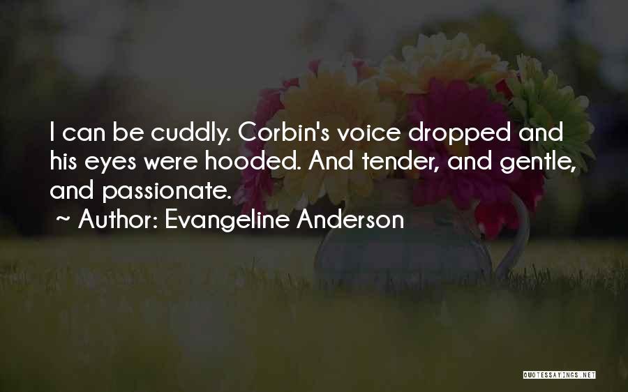 Evangeline Anderson Quotes 2062606