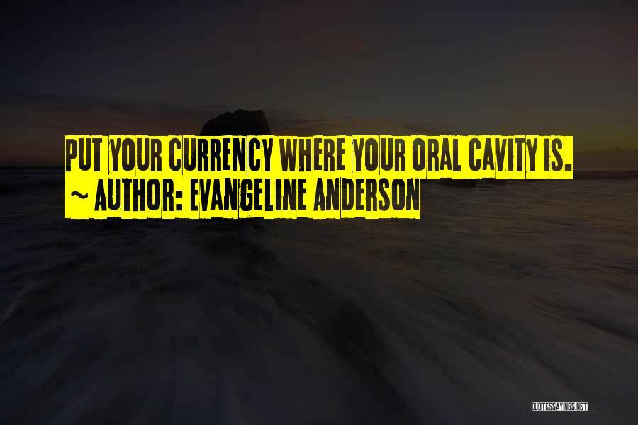 Evangeline Anderson Quotes 2097979