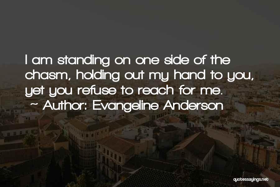 Evangeline Anderson Quotes 335700