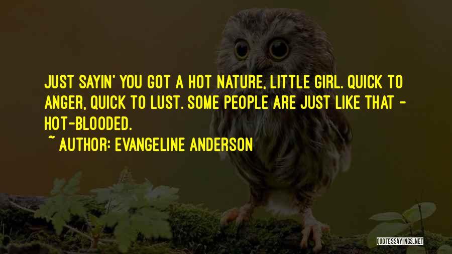 Evangeline Anderson Quotes 504483