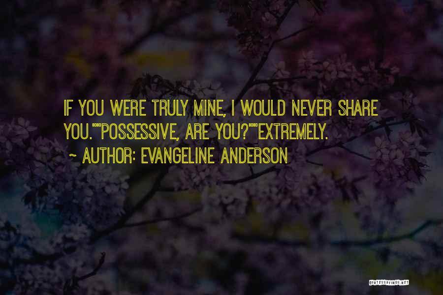 Evangeline Anderson Quotes 510473