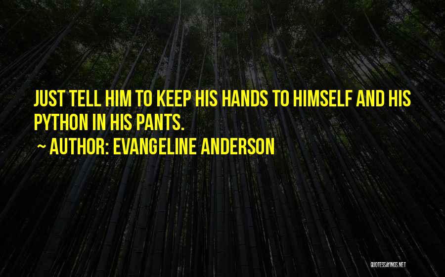 Evangeline Anderson Quotes 881241